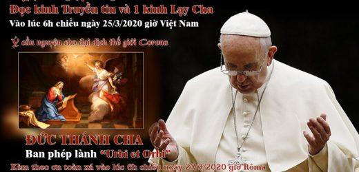 """Đức Thánh Cha Ban Phép Lành """"Urbi et Orbi"""""""