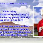 Hiệp Thông Cầu Nguyện Cho Đức Cha Alôisiô Kỷ Niệm 30 Năm Hồng Ân Linh Mục