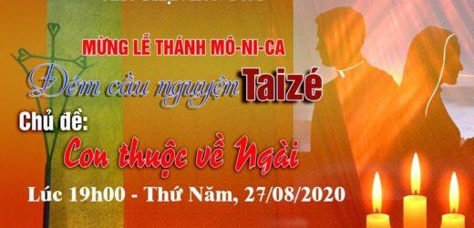 Cầu Nguyện Taizé | Chủ Đề: CON THUỘC VỀ NGÀI – 27/08/2020