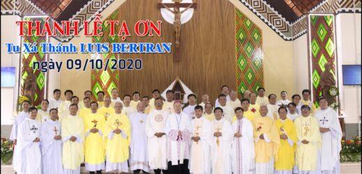 Thánh Lễ Tạ Ơn-Tu Xá Thánh LUIS BERTRAN: Tại Nhà Nguyện PleiDon