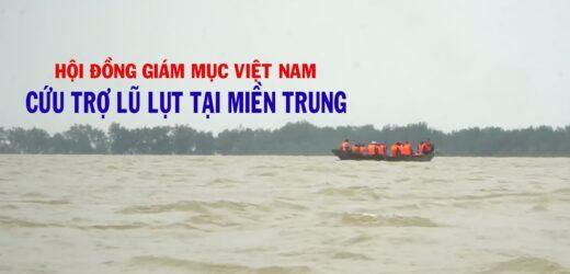 Video Đại Diện Hội Đồng Giám Mục Việt Nam Cứu Trợ Lũ Lụt Miền Trung 2020