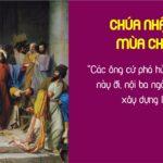Dẫn Lễ Và Lời Nguyện (07.03.2021 – CN III Mùa Chay– Năm B)