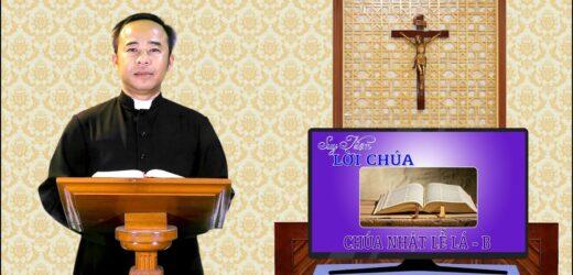 Suy Niệm Lời Chúa – Chúa Nhật Lễ Lá – 2021