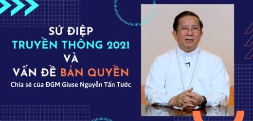 Sứ Điệp Truyền Thông 2021 Và Vấn Đề Bản Quyền