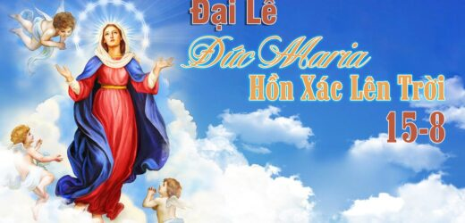 Đức Maria Hồn Xác Lên Trời (15-08-2021)