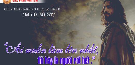 Chỗ Ngồi Cao Nhất – CN XXV Thường Niên – Năm B (CN.19.09.2021)