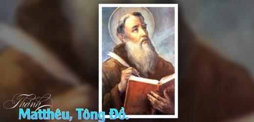 Thánh Matthêu-Tông Đồ, Tác Giả Sách Tin Mừng (Ngày 21/9)