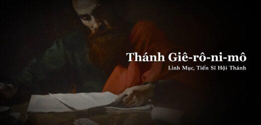 Thánh Giê-rô-ni-mô, Linh Mục, Tiến Sĩ Hội Thánh (Ngày 30/09)