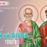 28.10.2021 – Thứ Năm. Thánh Simon Và Thánh Giuđa Tông Đồ