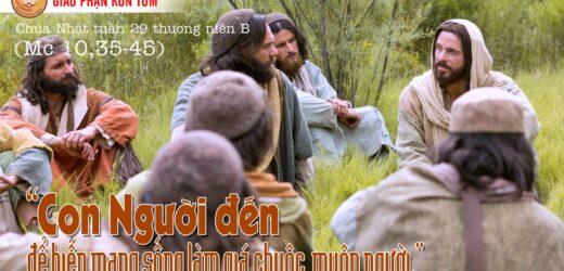 Bài Suy Niệm Tin Mừng Chúa Nhật 29 Thường Niên B