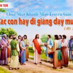 Dẫn Lễ, Bài Đọc, Tin Mừng Và Lời Nguyện (24.10.2021 – Khánh Nhật Truyền Giáo – Chúa Nhật XXX Thường Niên –Năm B)